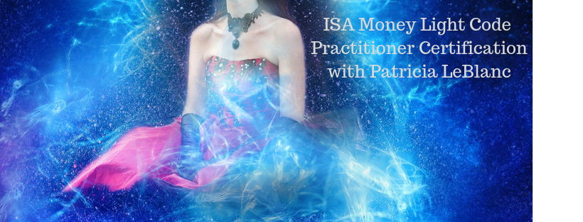 ISA Money Light Codes Practitioner Certification – Patricia